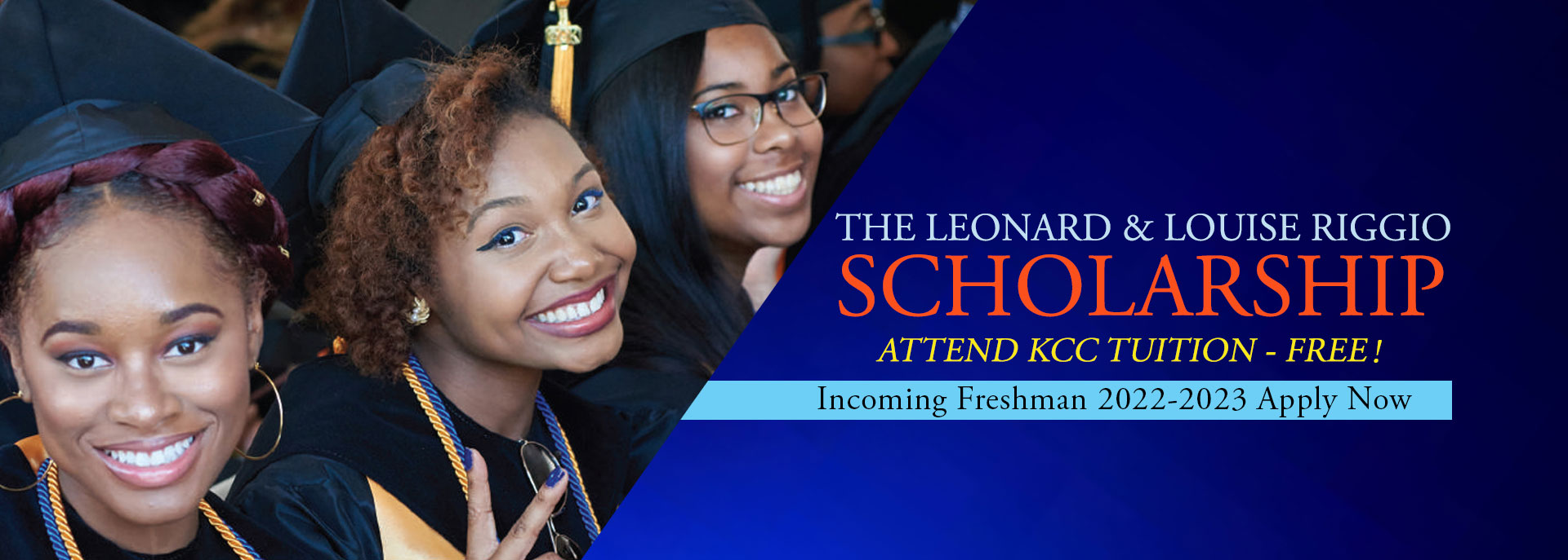 Leonard and Louise Riggio Scholarship: Apply Now, Attend KCC Tuition-Free!